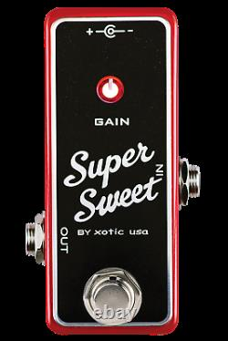 Xotic Effects Super Sweet Boost Pedal Brand New